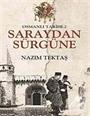 Osmanlı Tarihi -2 / Saraydan Sürgüne