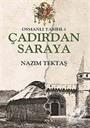 Osmanlı Tarihi -1 / Çadırdan Saraya