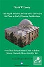 Serez'deki Selçuk Sultan Camii ve Erken Dönem Osmanlı Mimarisindeki Yeri