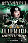 Behemoth - Denizden Gelen Güç / Leviathan Dizisi İkinci Kitap