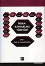 İnsan Kaynakları Yönetimi / Prof. Dr. İsmail Bakan