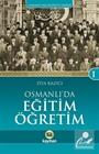 Osmanlı'da Eğitim Öğretim / Osmanlı Medeniyeti Tarihi -1