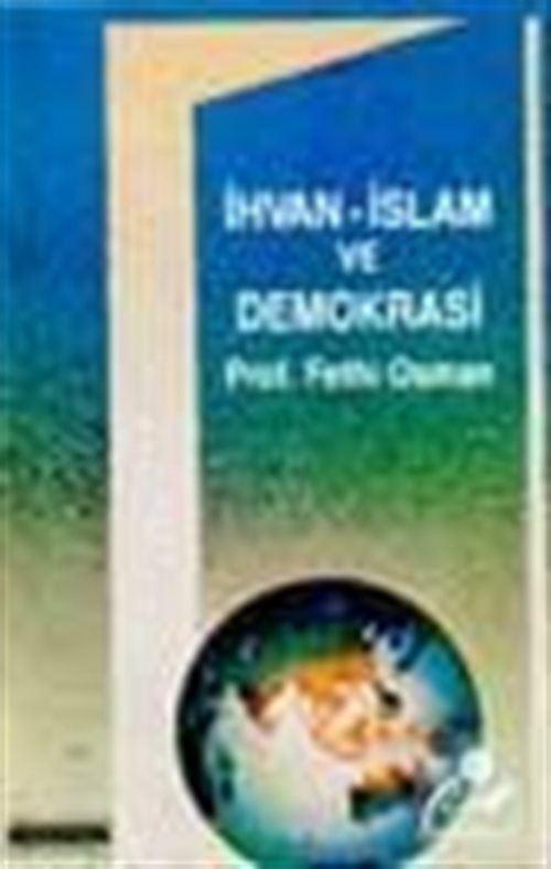 İhvan-İslam Ve Demokrasi