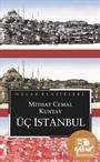 Üç İstanbul (Cep Boy)