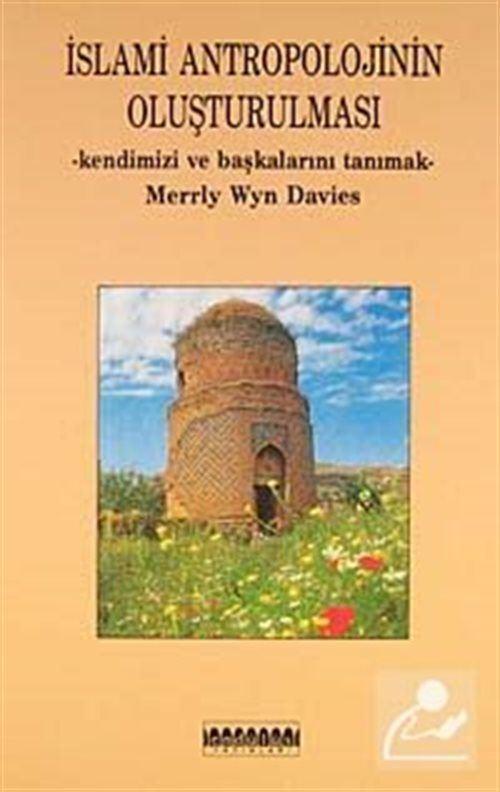 İslami Antropolojinin Oluşturulması
