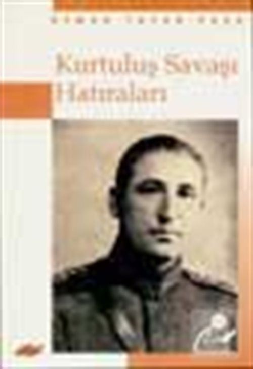 Osman Tufan Paşa'nın Kurtuluş Savaşı Hatıraları
