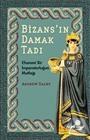 Bizans'ın Damak Tadı