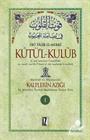 Kûtü'l-Kulûb (4 Cilt)