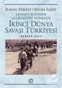 İkinci Dünya Savaşı Türkiye'si 3. Cilt