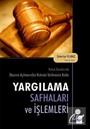 Hukuk Davalarında Davanın Açılmasından Hükmün Verilmesine Kadar Yargılama Safhaları ve İşlemleri