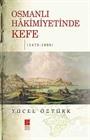 Osmanlı Hakimiyetinde Kefe (1475-1600)