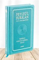 Feyzü'l Furkan Tefsirli Kur'an-ı Kerim Meali (Cep Boy-Sadece Meal-Ciltli)