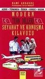 Modern Türk Dilleri - Seyahat ve Konuşma Kılavuzu (Azeri-Türkmen-Özbek-Kırgız-Kazak)