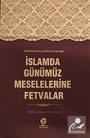 İslamda Günümüz Meselelerine Fetvalar