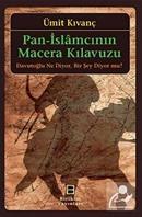 Pan-İslamcının Macera Kılavuzu