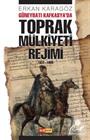 Güneybatı Kafkasya'da Toprak Mülkiyeti Rejimi (1877-1950)