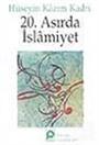 20.Asırda İslamiyet