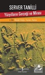Yüzyılların Gerçeği ve Mirası 1. Cilt