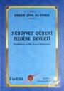 Nübüvvet Dönemi Medine Devleti Özellikleri ve İlk Teşrii Hükümler