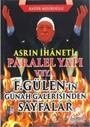 Asrın İhaneti Paralel Yapı veya F. Gülen'in Günah Galerisinden Sayfalar