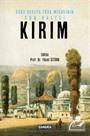 Doğu Avrupa Türk Mirasının Son Kalesi Kırım