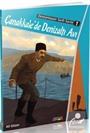 Çanakkale'de Denizaltı Avı / Destanlaşan Tarih Serisi 1