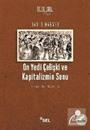 On Yedi Çelişki ve Kapitalizmin Sonu