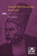 Osmanlı-Türk Musikisinin Kısa Tarihi