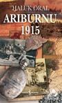 Arıburnu 1915 (Ciltsiz-Kitap Boy)