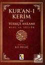 Kur'an-ı Kerim ve Türkçe Anlamı Meal ve Sözlük (Küçük Boy)