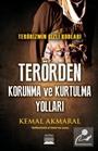 Terörizmin Gizli Kodları Terörden Korunma ve Kurtulma Yolları