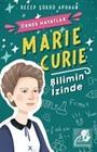 Marie Curie - Bilimin İzinde