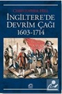 İngiltere'de Devrim Çağı (1603-1714)