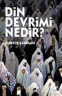 Din Devrimi Nedir?