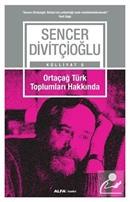 Ortaçağ Türk Toplumları Hakkında