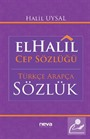 El-Halil Cep Sözlüğü -Türkçe-Arapça Sözlük