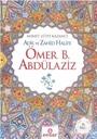 Adil ve Zahid Halife Ömer B. Abdülaziz