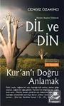 Dil ve Din / Dünden Bugüne Türklerde / Kur'an'ı Doğru Anlamak