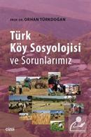 Türk Köy Sosyolojisi ve Sorunlarımız