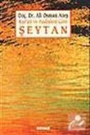 Şeytan / Kur'an ve Hadislere Göre