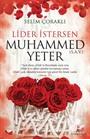 Lider İstersen Muhammed (s.a.v.) Yeter