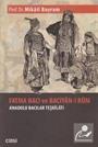 Fatma Bacı ve Bacıyan-ı Rum Anadolu Bacılar Teşkilatı