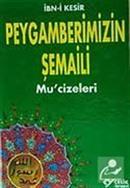 Peygamberimizin Şemaili / Mucizeleri
