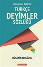 Açıklamalı-Örnekli Türkçe Deyimler Sözlüğü