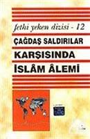 Çağdaş Saldırılar Karşısında İslam Alemi