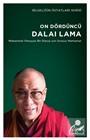 On Dördüncü Dalai Lama: Mükemmel Olmayan Bir Dünya için Sonsuz Merhamet