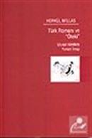 Türk Romanı ve Öteki / Ulusal Kimlikte Yunan İmajı