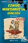 Ezikus Maksimus'un Günlüğü 2 / Mısır