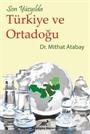Son Yüzyılda Türkiye ve Ortadoğu