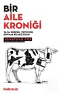Bir Aile Kroniği ya da Küresel Yırtıcının Doymak Bilmez İştahı